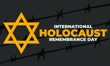 International Holocaust Remembrance Day Is An International Memorial Day On 27 January Commemorating The Tragedy Of The Holocaust That Occurred During The Second World War. Star Of David. Vector EPS10