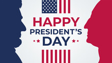 Happy Presidents Day Celebrate Banner Holiday Greetings. Vector Illustration. Abraham Lincoln And George Washington.
