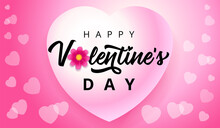 Happy Valentines Day Hearts Flying On Pink Background. Valentine`s Day Greeting Card Template With Black Valentine Greeting Typography Text And Pink Flower On Background. Vector Illustration