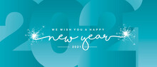 We Wish You Happy New Year 2021 Line Designed Handwritten Lettering White Sea Green Background With Sparkle Firework