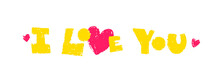 Valentine's Day Vector Postcard With Pencil Effect. I Love You Tag