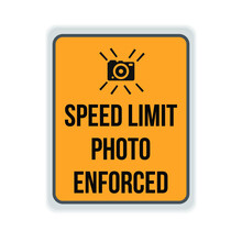 Speed Limit Photo Enforced Sign Vector. Eps10 Vector Illustrator.