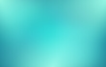 Abstract Blurred Turquoise Background And Gradient Texture For Your Graphic Design
