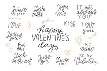 Happy Valentines Day. Hugs And Kisses, Love, Hello Love, Be Mine. Valentine Romantic Hand Lettering Quotes Set. Vector Design Element. Wedding Sayings