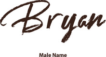 Bryan Male Name Brush Typography In Brown Color Text