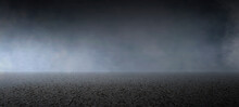 Empty Dark Street Asphalt With Smoke Float Up Interior Texture For Display Products Wall Background.