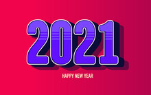 Large 3D Inscription 2021 On A Burgundy Background. Festive Mood. Stylized New Year Background.