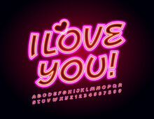 Vector Bright Card I Love You With Cute Heart. Pink Neon Font. Light Alphabet Letters And Numbers Set