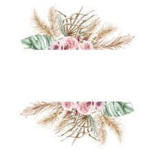Watercolor Boho Exotic Border Beige Frame. Tropical Dried Palm Leafe, Roses, Pampas Grass Geometric Frame. Romantic Bohemian Floral Frame