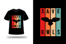 T-shirt Save Owls Color Red Orange And Green