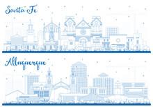 Outline Albuquerque And Santa Fe New Mexico City Skylines Set With Blue Buildings.