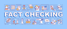 Fact Checking Word Concepts Banner. Mass Media Disinformation. Social Network. Infographics With Linear Icons On Blue Background. Isolated Typography. Vector Outline RGB Color Illustration