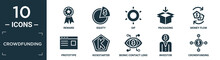 Filled Crowdfunding Icon Set. Contain Flat Reward, Equity, Gif, Packaging, Money Flow, Prototype, Kickstarter, Bionic Contact Lens, Investor, Crowdfunding Icons In Editable Format..