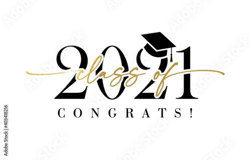 Class of 2021 with graduation cap. Congrats Graduation calligraphy lettering, You did it. Template for design party high school or college, graduate invitations or banner - fototapety na wymiar