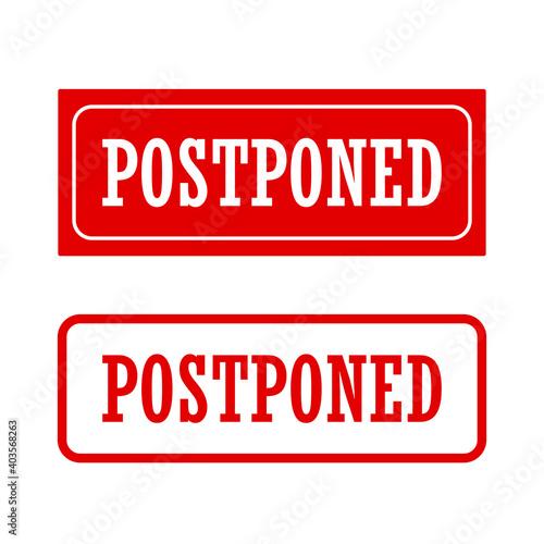 Photo postponed symbol, caution and notice sign