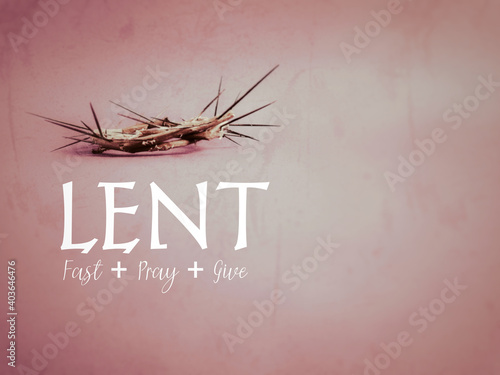 Photo Lent Season,Holy Week and Good Friday concepts - 'LENT fast pray give' text in red vintage background