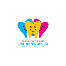 Februray Is National Children Dental Health Month