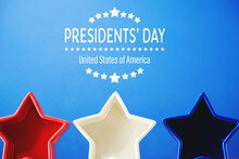 Presidents Day Message With Red White And Blue Star Decorations