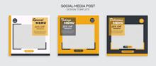 Food Menu Banner Social Media Post. Editable Social Media Templates For Promotions On The Food Menu. Set Of Social Media Story And Post Frames. Layout Design For Marketing On Social Media
