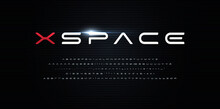 Space Style Alphabet. Futurism Font, Minimalist Type For Modern Futuristic Logo, Monogram, Digital Device, Hud Graphic, Robot Or Cosmic Technology. Minimal Style Letters, Vector Typography Design