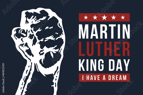 Fotografia, Obraz Martin Luther King Day vector illustration, I have a dream quote with Hand fist