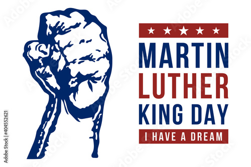 Fototapeta Martin Luther King Day vector illustration, I have a dream quote with Hand fist
