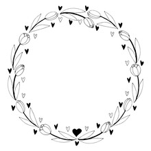 Vector Round Frame, Wreath From Outline Tulips And Hearts. Spring Flowers. Hand Drawn Doodle Isolated. Background, Border, Decoration For Greeting Card, Invitation, Valentine's, Women's Or Mother Day