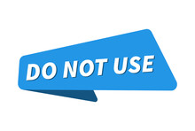 Do Not Use Image. Do Not Use Banner Vector Illustration