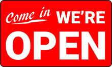 Come In We Are Open Door Advertising Sign Store Vector Image