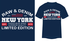 Vector T-shirt Illustration On A Theme Of American Superior Raw And Denim Jeans, Vintage Design, Typography, T-shirt Graphics, Print Design. New York City T-shirt Graphics Print Design