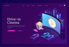 Drive-in Cinema Banner. Outdoor Movie Theater With Cars On Open Air Parking. Vector Landing Page Of Street Auto Cinema With Isometric Illustration Of Big Screen, Automobiles, Popcorn And City