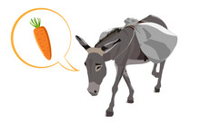 Donkey Carries A Heavy Load, A Big Bag And Speech Bubble With The Carrot He Dreams Of. Cartoon Colorful Vector Illustration.