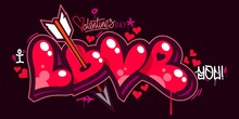 Graffiti Style I Love You With Hearts Text Lettering. Vector Illustration Art For Happy Valentines Day