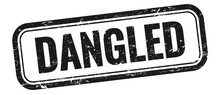 DANGLED Text On Black Grungy Vintage Stamp.