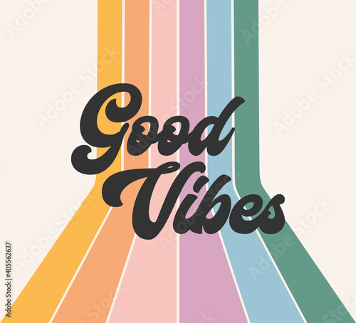 Retro rainbow positive good vibes vector graphic design, cute hippie colorful st Fototapete