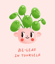 Vector Illustration Of A Potted Pilea Plant With A Motivational Message. Chinese Money Plant In A Ceramic Pot With A Cute Face And A Pun Below. Design Element For A Card Or A Poster.