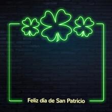 Feliz Día De San Patricio - Español Cartel Neon