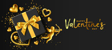 Valentine's Day Banner. Romantic 3d Composition Made Of Black Gift Box With A Red Bow, Gold Jewelry Hearts And Cupid On Black Background Vector Illustration