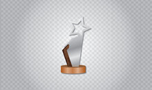 Realistic Glass Trophy Or Acrylic Trophy  Award Crest Design With Wood Shade And Star Sign In Vector
