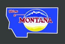 Welcome To Montana Sign With Best Quality