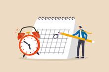 Schedule Business Appointment, Important Date, Working Project Plan Or Reminder Concept, Smart Businessman Using Pencil To Mark Important Appointment Date On Calendar With Alarm Clock.