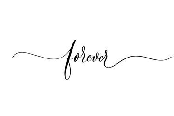 Forever - handwritten inscription isolated on white background. Valentine's day design.