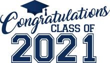 Congratulations Class Of 2021 Blue Banner With Graduation Cap