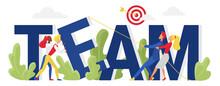 Team Word Concept, Cartoon Businessman Partners Group People Work Together On Hard Business Task