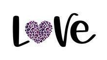 Love Text With Leopard Textured Pink Heart. Vector Design Element With Wild Animal Cheetah Skin Pattern For Happy Valentines Day Card, Scrapbooking, Posters, Textiles, Gifts, T Shirts
