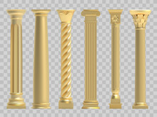 Ancient Columns. Realistic Golden Greek Ancient Column, Classic Historic Columns. Antique Architectural Gold Pillars Vector Illustration Set. Roman Culture Stone Architecture, Decoration