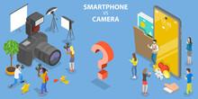 3D Isometric Flat Vector Conceptual Illustration Of Smartphone VS Digital Camera.