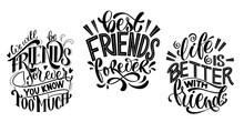 Quote About Friends. Happy Friendship Day Phrase. Vector Design Elements For T-shirts, Bags, Posters, Cards, Stickers And Badges.