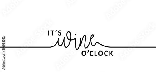 Slika na platnu Slogan it's wine time