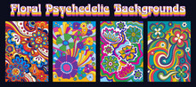 Floral Psychedelic Background Set, Abstract Hippie Art Style From The 1960s Patterns